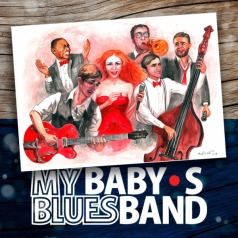 MY BABY`S BLUES BAND